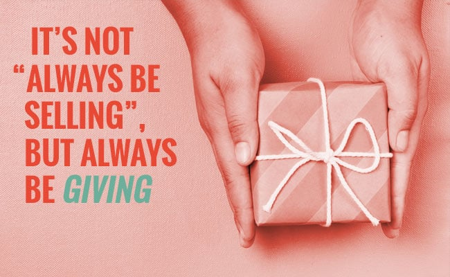 Is Email marketing dead Not-Always-Be-Selling-But-Always-Be-Giving image