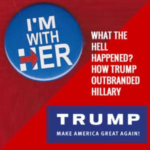 how-trump-outbranded-hillary slogans