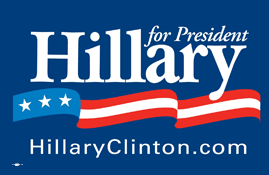 Hillary Clinton Presidential campaign sign 2008